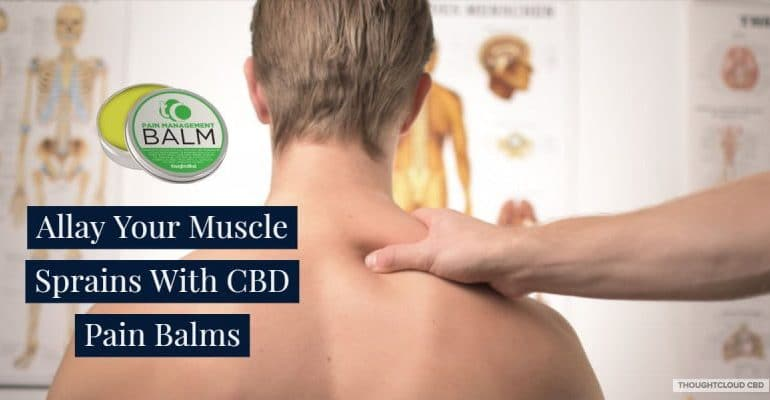 CBD Pain Balms, CBD Oil Benefits List